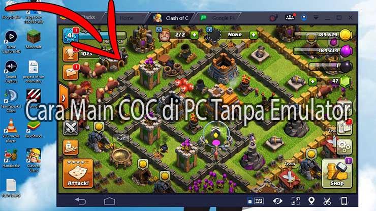 Cara Main COC di PC Tanpa Emulator