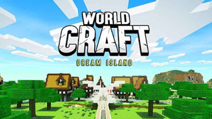 16. World Craft Dream Island