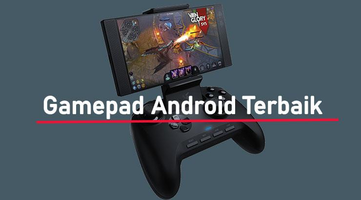 Daftar Gamepad Android Terbaik dan Termurah
