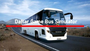 Daftar Game Bus Simulator Indonesia HP Android PC Terbaik