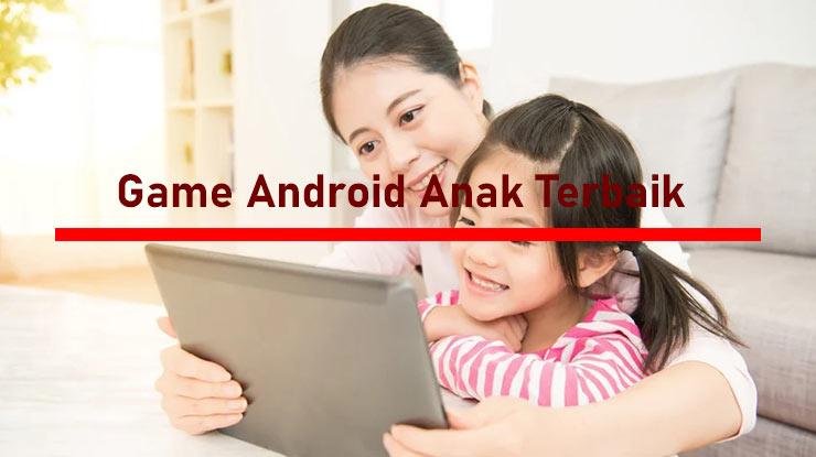 Game Android Anak Offline Untuk Usia 10 Tahun Ke Bawah