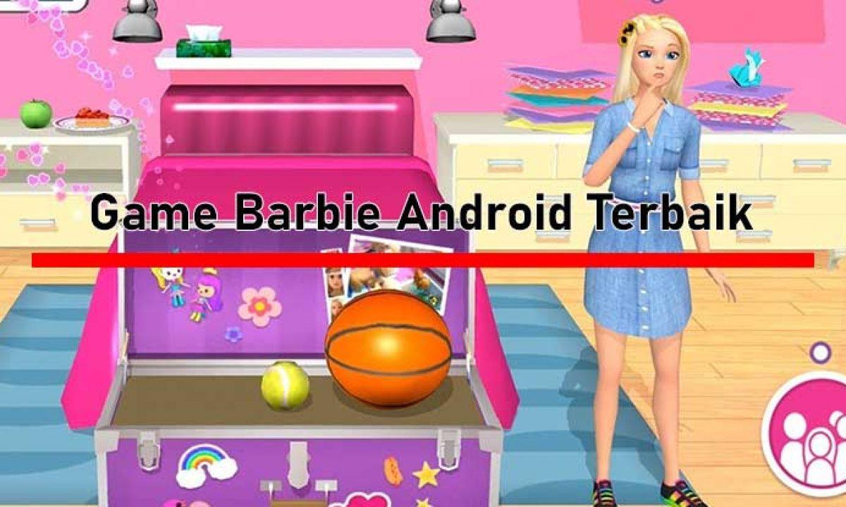 30 Game Barbie Android Terbaik Offline Dan Gratis 2020 Gameitu