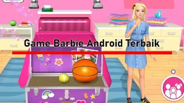 Game Barbie Android Terbaik