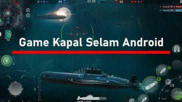 Game Kapal Selam Android Terbaik Offline dan Online
