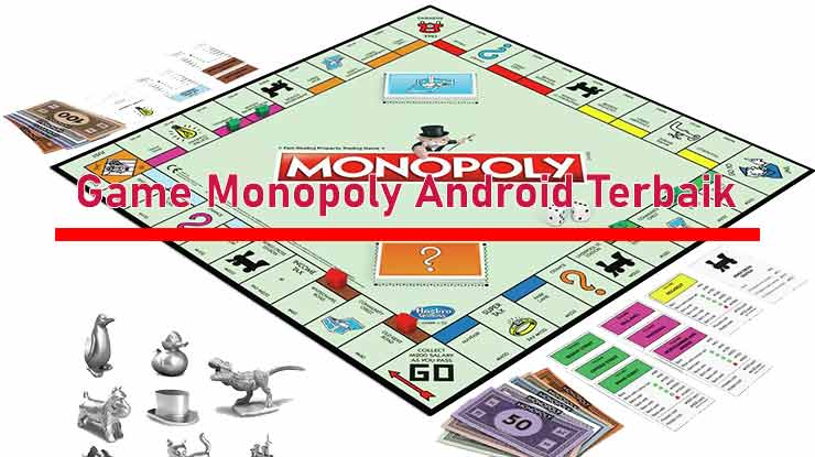 Game Monopoly Android Terbaik