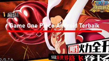Game One Piece Android Offline Terbaik