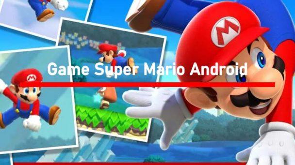 Game Super Mario Android Terbaik