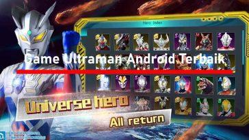 Game Ultraman Android Terbaik Offline Online