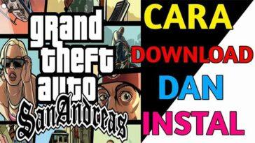 Begini Cara Download GTA San Andreas PC Gratis Untuk Selamanya