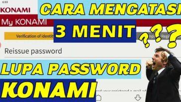 Cara Mengatasi Lupa Password ID KONAMI Paling Mudah 100 Berhasil