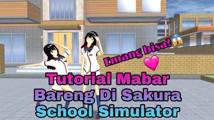 Cara Mabar di Sakura School Simulator