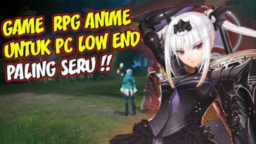 Game Anime PC Ringan Terbaik Online Offline