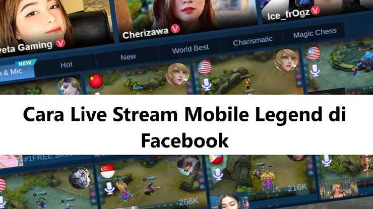 Cara Live Mobile Legend di FB Lewat HP PC