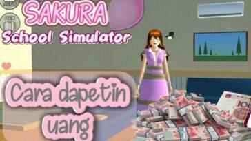 Cara Mendapatkan Uang di Sakura School Simulator Unlimited