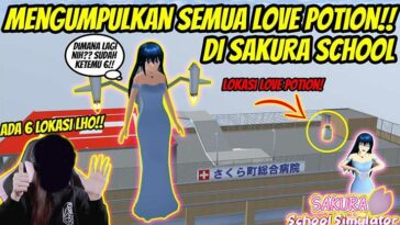 Lokasi Love Potion di Sakura School Simulator Gratis