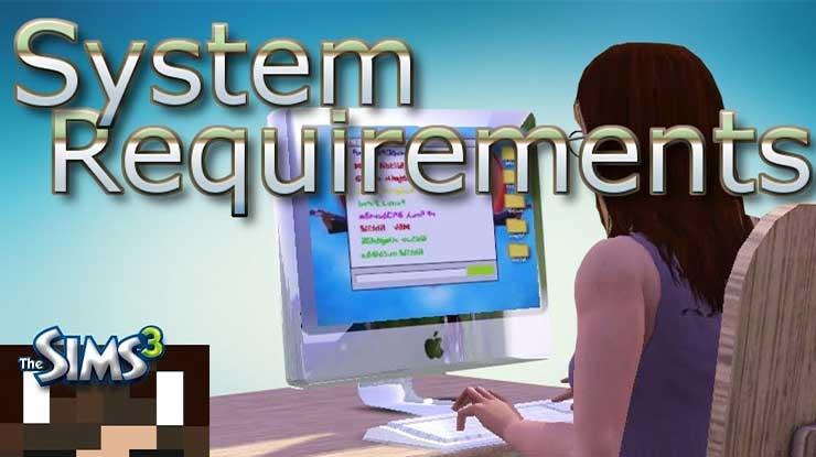 Spesifikasi Minimum PC atau Laptop Untuk Main The Sims 3