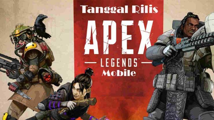 Tanggal Rilis Apex Legends di Android
