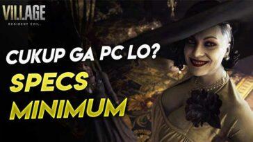 Wajib Tahu Inilah Spek PC Minimum Main Resident Evil Village