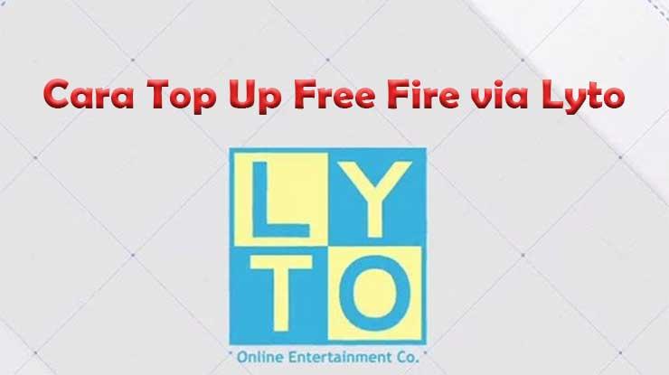 Cara Top Up Free Fire via Lyto