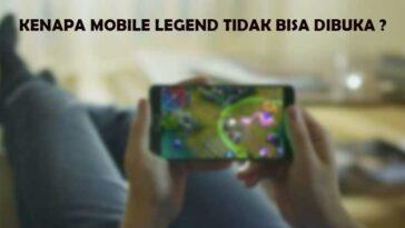 Kenapa Mobile Legend Tidak Bisa Dibuka Penyebab Cara Mengatasi