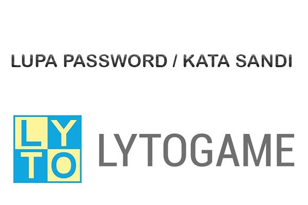 Lupa Password Lyto Begini Cara Mengatasinya Gampang Banget