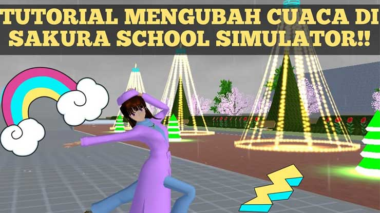 Cara Merubah Cuaca di Sakura School Simulator
