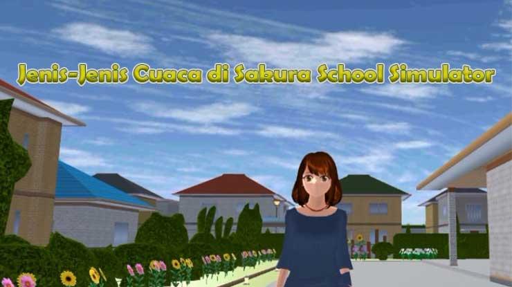 Jenis Jenis Weather di Sakura School Simulator