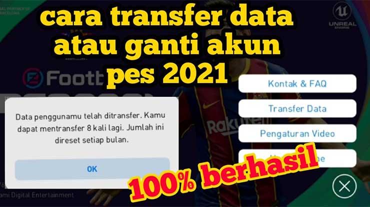 Cara Transfer Data PES 2021 Mobile ke HP Lain