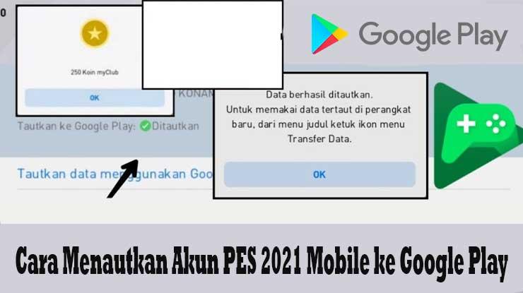 Cara Menautkan Akun PES 2021 Ke Google Play Gampang Banget