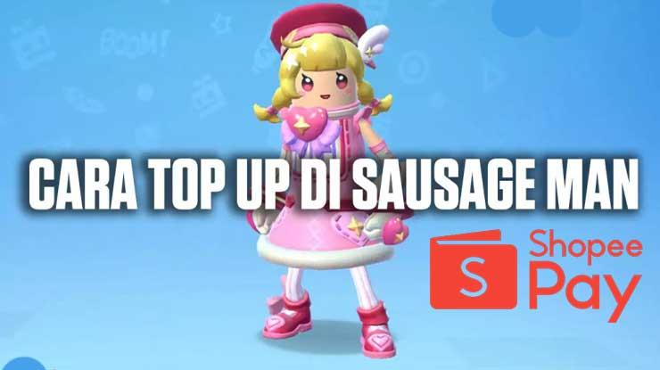 Cara Top Up Sausage Man Pakai ShopeePay