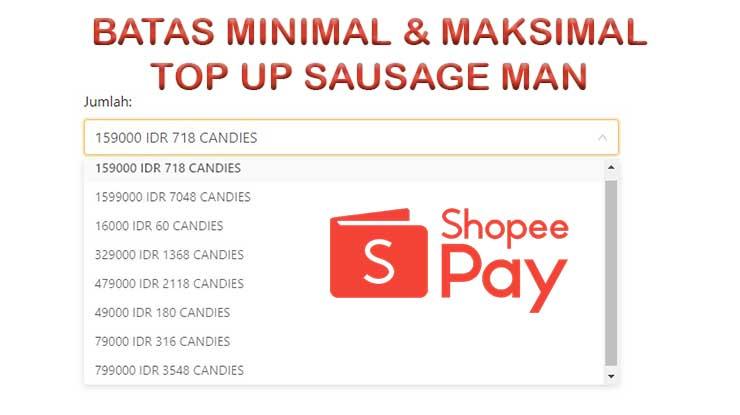 Limit Top Up Sausage Man Pakai ShopeePay