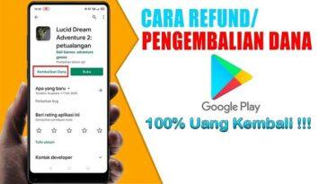 Cara Refund Game di Google Play Store 100 Uang Kembali